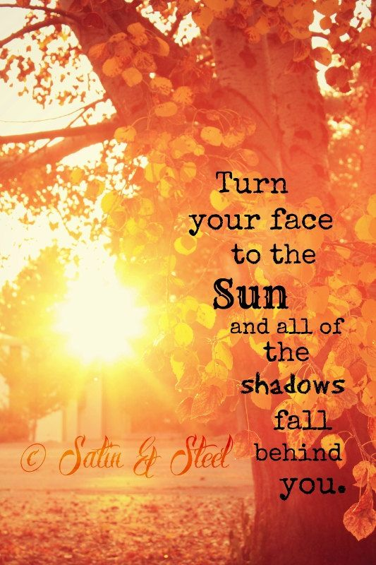 quote turn your face to the sun-Power2Blossom