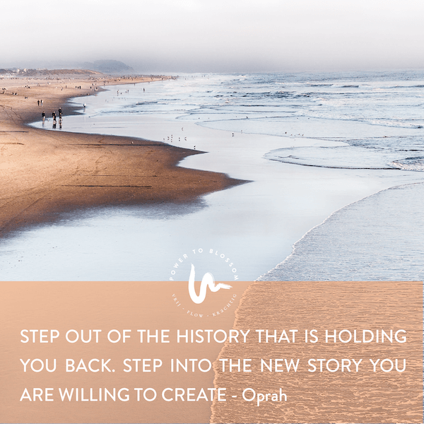 Step out of the history - mindset - Power to Blossom